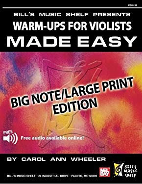Warm-Ups for the Violists Made Easy: Big Note 9780786668359