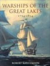 Warships of the Great Lakes 1754-1834 3063987