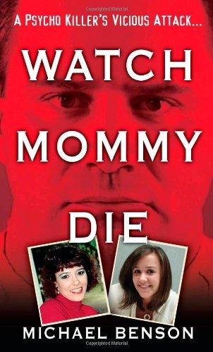 Watch Mommy Die 9780786024995