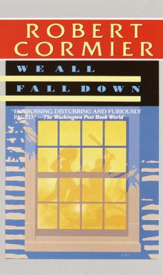 we all fall down by robert cormier Buy we all fall down (tracks) new edition by robert cormier (isbn:  9780006744061) from amazon's book store everyday low prices and free  delivery on.