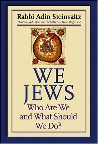 We Jews: Who Are We and What Should We Do 9780787979157