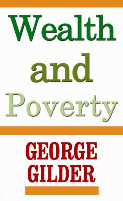 Wealth and Poverty 9780786100101