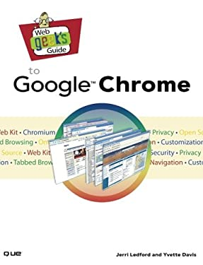 Web Geek's Guide to Google Chrome 9780789739735