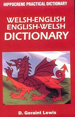 Welsh English - English Welsh Practical Dictionary 9780781807814