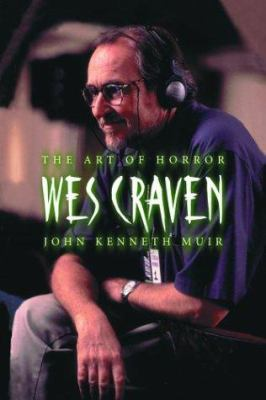 Wes Craven: The Art of Horror