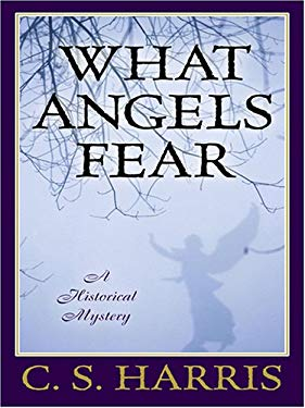What Angels Fear: A Historical Mystery 9780786284078