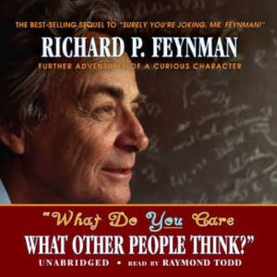 What Do You Care What Other People Think?: Further Adventures of a Curious Character 9780786177851
