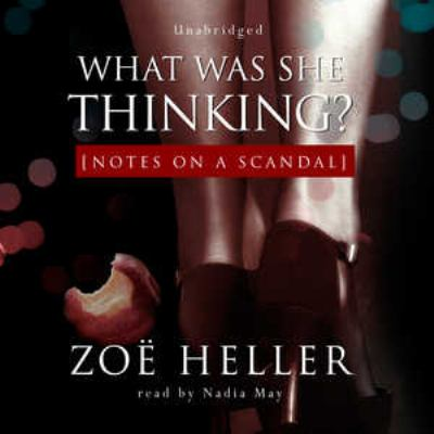 What Was She Thinking?: Notes on a Scandal 9780786171743