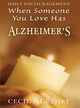 When Someone You Love Has Alzheimer's: Daily Encouragement 9780786281640
