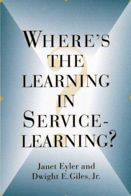 Where's the Learning in Service-Learning 9780787944834