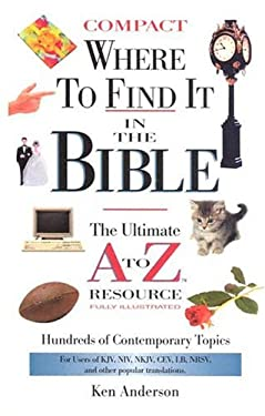 Where to Find It in the Bible: The Ultimate A to Z. Resource Series -Compact Size 9780785251941