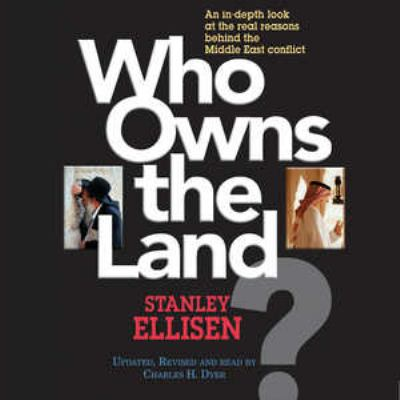 Who Owns the Land?: The Arab-Israeli Conflict 9780786188383