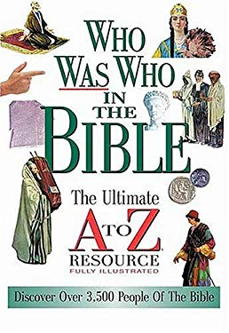 Who Was Who in the Bible 9780785242406