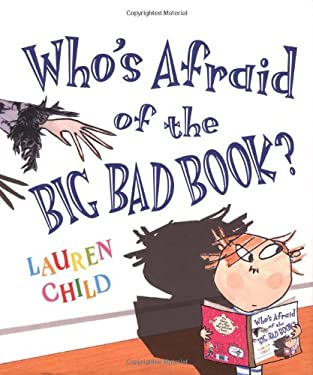 Who's Afraid of the Big Bad Book? 9780786809264