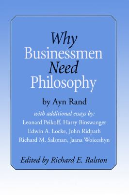 Why Businessmen Need Philosophy 9780786117901