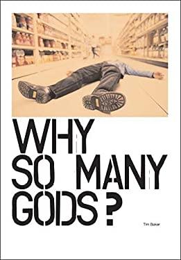 Why So Many Gods? 9780785247630