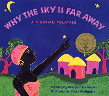 Why the Sky Is Far Away: A Nigerian Folktale 9780785767183
