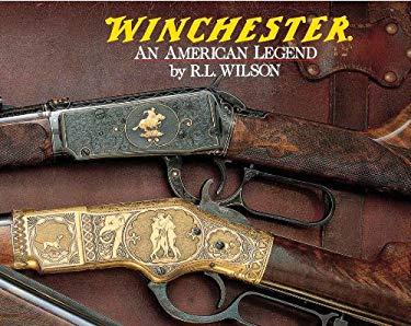 Winchester: An American Legend 9780785818939