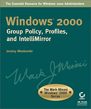 Windows 2000 System Group Policy, Profiles, and Intellimirror 9780782128819