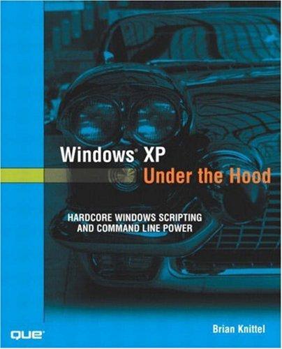 Windows XP Under the Hood 9780789727336