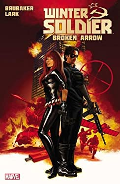 Winter Soldier - Volume 2: Brokoen Arrow 9780785144052