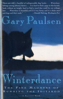 Winterdance: The Fine Madness of Running the Iditarod 9780785796718