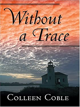 Without a Trace: The Rock Harbor Series 9780786268849