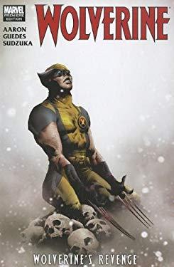 Wolverine: Wolverine's Revenge 9780785152798