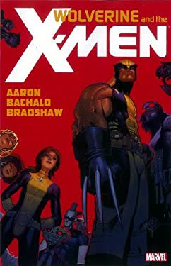 Wolverine & the X-Men by Jason Aaron - Volume 1 9780785156802