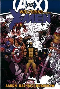 Wolverine & the X-Men by Jason Aaron - Volume 3 (Avx) 9780785159995