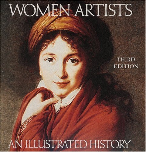 Women Artists: An Illustrated History 9780789203458