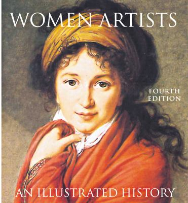 Women Artists: An Illustrated History 9780789207685