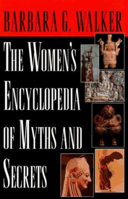 Women's Encyclopedia of Myths & Secrets 9780785807209