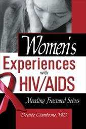Women's Experiences with HIV/AIDS 3129604