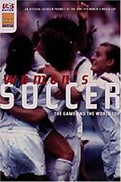Women's Soccer: The Game and the Fifa World Cup 3133342