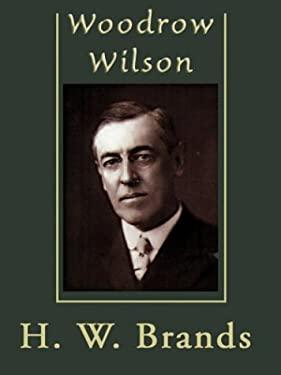 Woodrow Wilson 9780786259601