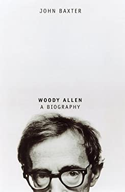 Woody Allen: A Biography 9780786706662
