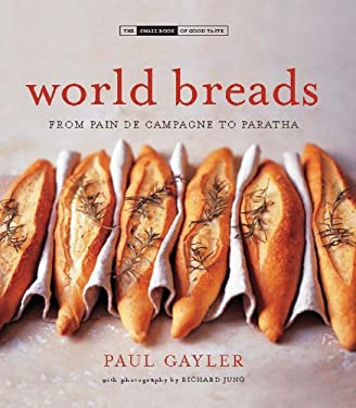 World Breads: From Pain de Campagne to Paratha 9780785827689