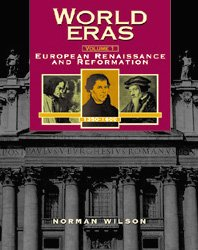 World Eras: The European Renaissance and Reformation (1350-1600) 9780787617066