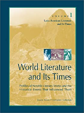 World Literature and Its Times: Latin American Literature and Its Times 9780787637262