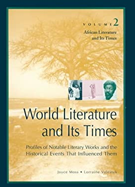 World Literature and Its Times: Vol. 2 African Literature and Its Times 9780787637279