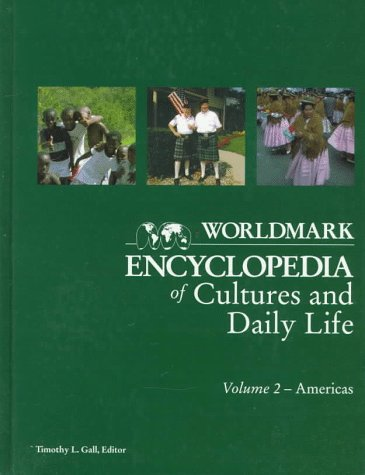Worldmark Encyclopedia of Cultures & Daily Life 2 America 9780787605544