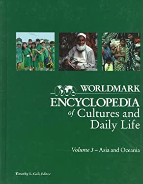 Worldmark Encyclopedia of Cultures & Daily Life 3 Asia 9780787605551