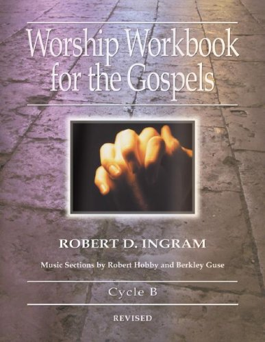 Worship Workbook for the Gospels: Cycle B [With Access Password for Electronic Copy]