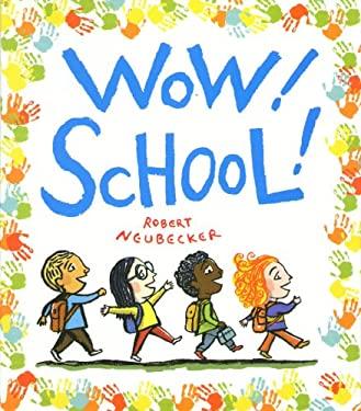 Wow! School! 9780786838967