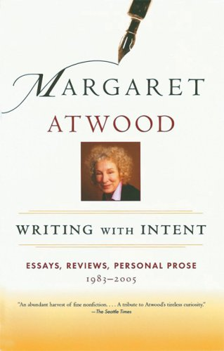 Writing with Intent: Essays, Reviews, Personal Prose: 1983-2005 9780786717675