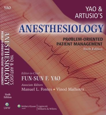 Yao and Artusio's Anesthesiology: Problem-Oriented Patient Management 9780781765107