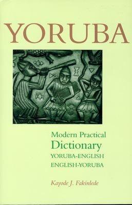 Yoruba-English/English-Yoruba Modern Practical Dictionary 9780781809788