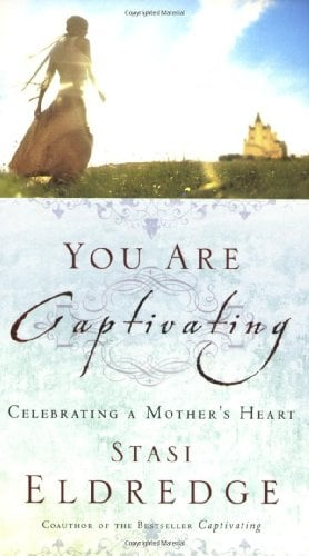 You Are Captivating: Celebrating a Mother's Heart 9780785288664