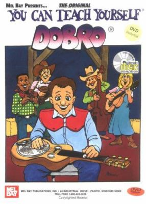 You Can Teach Yourself Dobro [With CD] 9780786639632